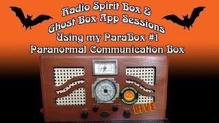 LIVE ParaBox #1 Radio Spirit Box & Ghost Box App Sessions, LIVE ITC Experiments