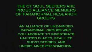 CT Soul Seekers Introduction Meet the Ct Soul Seekers Got Ghost? Need Help? We understand