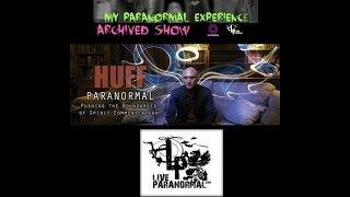 My Paranormal Experience - Steve Huff (made with Spreaker)