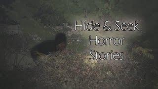 2 More True Hide & Seek Horror Stories
