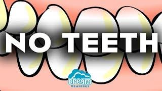 No Teeth Dreams | Dream Meanings Podcast