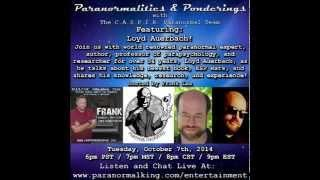 Paranormalities & Ponderings Radio Show featuring guest Loyd Auerbach!