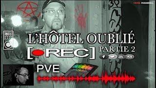 Gs Paranormal : L'Hôtel Oublié .: Partie 2 :.