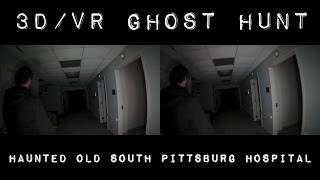 HAUNTED OLD SOUTH PITTSBURG HOSPITAL VIRTUAL REALITY