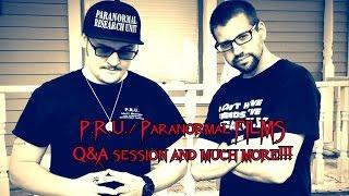 Paranormal Research Unit/ Paranormal Films LIVE Q&A Session with our Fans