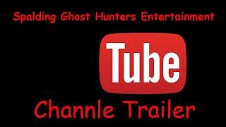 Spalding Ghost Hunters Entertainment Channle Trailer