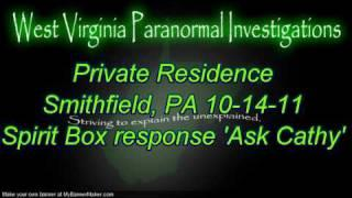 WVPI @Private Res. Smithfield, PA Spirit Box responses