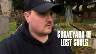 GRAVEYARD OF LOST SOULS!
