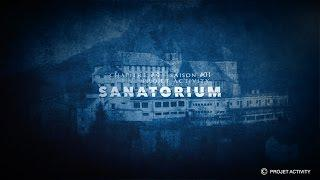 Sanatorium, Chapitre #4 - Saison #01- Projet Activity - Chasseur de fantômes