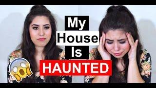 STORY TIME: MY HOUSE IS HAUNTED! MY PARANORMAL EXPERIENCES