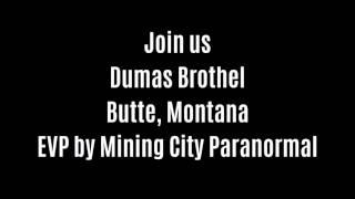 Join Us EVP Captured At Dumas Brothel By Mining City Paranormal