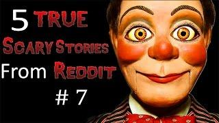 5 TRUE Scary Stories From Reddit # 7