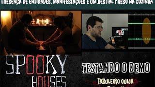 Spooky Houses - Testando o Demo - Tabuleiro Ouija Part. 2