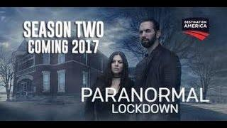 New - Paranormal Lockdown | Season 0 Episode 2 | Top Quality [HD]