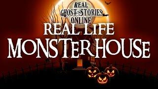 Real Life Monster House | Ghost Stories & Paranormal Podcast