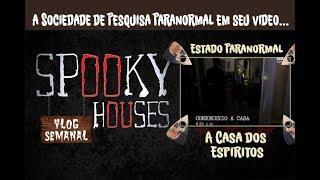 Análise Espiritual - Paranormal State em A Casa dos Espíritos