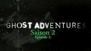 Ghost Adventures - Castillo de San Marcos | S02E02 (VF)