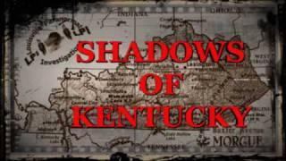 SHADOWS OF KENTUCKY Trailer part 2 middlecreek