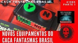 Novos Equipamentos Caça Fantasmas do Caça Fantasmas Brasil #1085 Parte 1