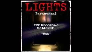 "EVP 5/14/2011 - ""Red"""