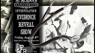 Paranormal Review Radio: St. Albans Sanatorium Evidence Reveal Show