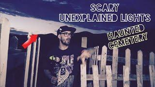 SCARY UNEXPLAINED LIGHT CAUGHT ON CAMERA AT CREEPY HAUNTED CEMETERY