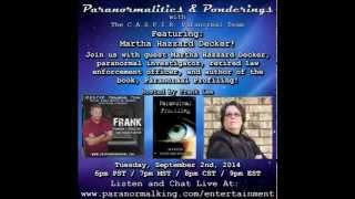 Paranormalities & Ponderings Radio Show featuring guest Martha Hazzard Decker!