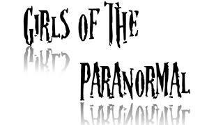 Girls of the Paranormal - Episode 2 The Yankee Pedlar
