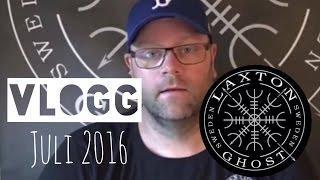 LaxTon Ghost Sweden Spökjägare Vlogg Juli 2016 (L.T.G.S)