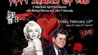 Paranormal Review Radio: Fifty Shades of Red: Spirit Box Session w/Marilyn Monroe and JFK