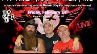 Paranormal Review Radio - Special Valentine's w/ The Bama Boys of Deep South Paranormal