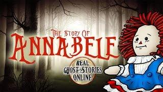 Annabelle The Haunted Doll | Ghost Stories & Paranormal Podcast