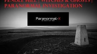 The UK's Most HAUNTED Hillside | Pendle Hill WITCHES & Ghosts | PARANORMAL Investigation