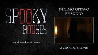 Limpeza de Casas - Episodio 18 - A Casa do Clone