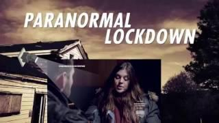 Paranormal Lockdown S1E2 HD