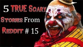 5 TRUE Scary Stories From Reddit # 15