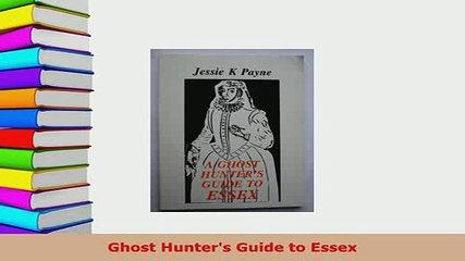 PDF  Ghost Hunters Guide to Essex Free Books