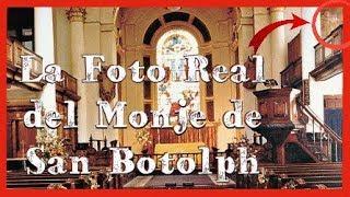 La Historia de la Foto del Monje de San Botolph