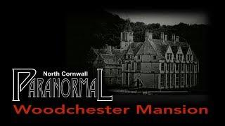 RUMBLINGS OF WOODCHESTER MANSION