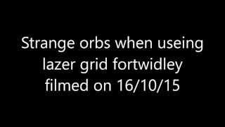 fort widley portsmouth uk strange orbs useing a lazer grid 16/10/15