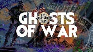 Ghosts of War | Ghost Stories & Paranormal Podcast