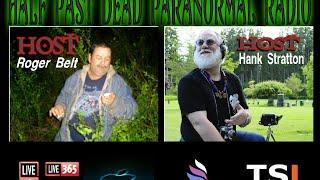 Half Past Dead Paranormal Radio Open Mic 8