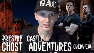 GHOST ADVENTURES: PRESTON CASTLE (OVERVIEW)
