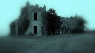 Paranormal Phenomena - Castle Ghosts of Ireland NEW Paranormal Documentary
