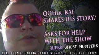 Kai Shares His Story & Asks for Your Help, So Queer Ghost Hunters Can Continue