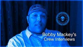 Bobby Mackey's Crew Interviews