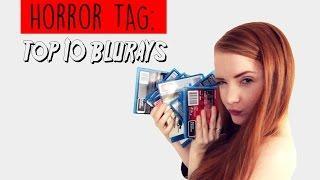 Horror Tag - Top 10 Blurays