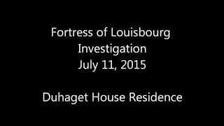 Fortress of Louisbourg - Robert Duhaget - Haunted in Cape Breton, NS
