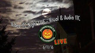 LIVE Visual ITC Night Featuring Spiritus Ghost Box app & VFL Video Feedback Loop Experiments