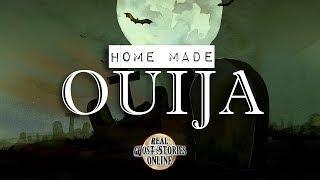 Home Made Ouija | Ghost Stories, Paranormal, Supernatural, Hauntings, Horror